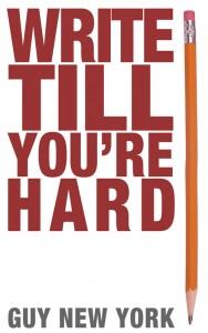 Write Till You're Hard