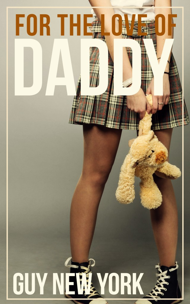 For the Love of Daddy, Taboo Erotica